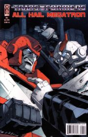 Transformers All Hail Megatron #4 Cover A (2008) IDW Publishing comic book